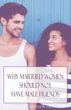 Why Married Women Should Not Have Male Friends Before we married, male friendships were acceptable, but what about after? Here are 10 reasons why married women should not have male friends. Male Friendship Quotes, Christian Friendship Quotes, Women Friendship, Christian Quotes, Healthy Relationship Tips, Godly Relationship, Relationship Building, Healthy Relationships, Marriage Is Hard