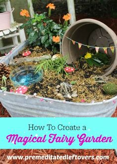 How To Create a Magical Fairy Garden with your Child- Create a magical corner of your garden for your little one where fairies can dance.