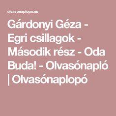 Gárdonyi Géza - Egri csillagok - Második rész - Oda Buda! - Olvasónapló | Olvasónaplopó