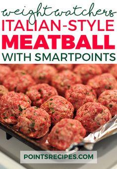 The best Italian-Style Meatball Recipe (Weight Watchers SmartPoints)