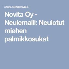 Novita Oy - Neulemalli: Neulotut miehen palmikkosukat