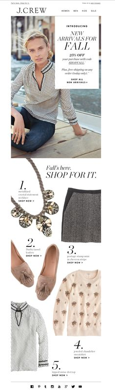 #newsletter J.Crew 09.2013 subject: New fall arrivals are here, plus 25% off & free shipping
