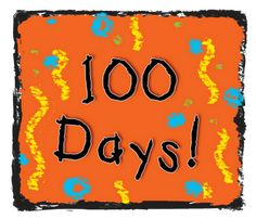 100th day free printables