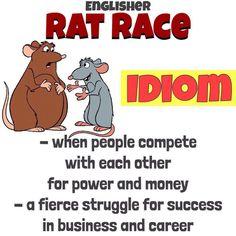 Idiom: Rat Race