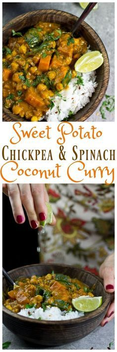 A wonderful Vegan Sweet Potato, Chickpea and Spinach Coconut Curry from the Oh…
