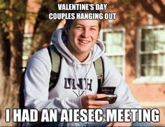 ...you don't need a valentine 'cause you have aiesec <3