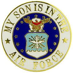 This United States Air Force pin has the USAF Logo proudly displayed in the center with the words 'My son is in the Air Force' around the outer edge. Let the world know that you're proud of your son w