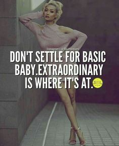 Inspirational work hard quotes : She's basic and you know it! You tell me Baby your the Best no Sassy Quotes, Attitude Quotes, Girl Quotes, Woman Quotes, Positive Quotes, Motivational Quotes, Inspirational Quotes, Boss Lady Quotes, Boss Babe Quotes Queens
