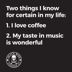 Coffee and Music Equal Wonderful Time