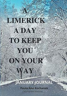A Limerick Journal To Keep You On Your Way: January Journal by Ms Paula A Kochanek Book Club Books, New Books, Kindle App, Work Hard, Ms, January, This Book, Journal, Working Hard