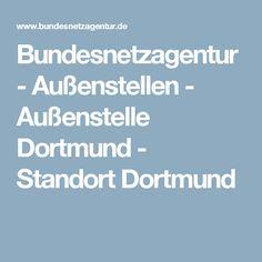 Bundesnetzagentur  -  Außenstellen - Außenstelle Dortmund - Standort Dortmund