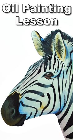 Learn how to paint a vibrant zebra using glazes in this free oil painting tutorial