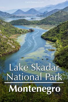 Lake Skadar National Park, Montenegro with photos from the most famous viewpoint, Pavlova Strana