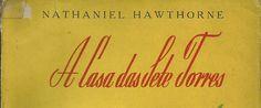A Casa das Sete Torres do Nathaniel Hawthorne