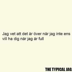 Text Quotes, Typography Quotes, Funny Quotes, B Words, Cool Words, Swedish Quotes, Fantastic Quotes, Cool Captions, Drinking Quotes
