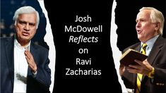 Josh Mcdowell, Ravi Zacharias, Understanding The Times, The Pa, The Son Of Man, 1 John, Scandal, Christianity, Real Life