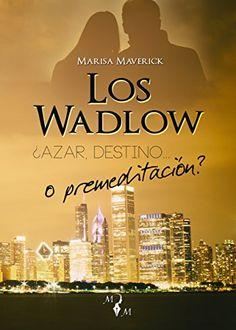 Los Wadlow: ¿Azar, destino... o premeditación? de Marisa ... https://www.amazon.es/dp/B01N9JCSKC/ref=cm_sw_r_pi_dp_x_bNzwybQV7N4DR
