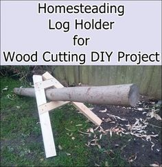 Homesteading Log Holder for Wood Cutting DIY Project | The Homestead Survival