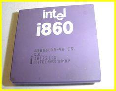 Intel i860 64bit RISC CPU - DAN'S ANTIQUE COMPUTER COLLECTION