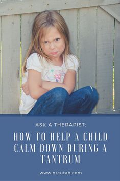 Ask a Therapist: How to Help My Child Calm Down During a Tantrum