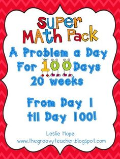 A great Math resource for first graders. A problem to solve every day for 100 days. Problems increase in difficulty as the weeks go by.