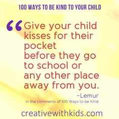 'kisses for their pocket' and more simple ways parents show love