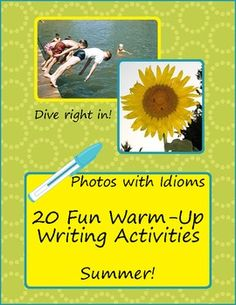 20 Fun Warm-up Writing Prompts - Summer Idioms with Photos