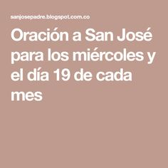 Oración a San José para los miércoles y el día 19 de cada mes