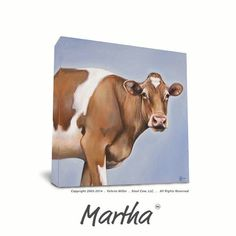 Hey, I'm Martha...I love being a cow. I dream of summer in the pasture and playing cards with my friends.