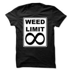 WEED LIMIT - #inexpensive gift #retirement gift. BUY-TODAY => https://www.sunfrog.com/LifeStyle/WEED-LIMIT.html?68278