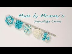 ▶ Made by Mommy's Snowflake Charm Without the Rainbow Loom - YouTube