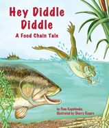 """""""Hey Diddle Diddle"""" is a whimsical journey along a riparian food web through the songs and antics of eight interconnected species."""