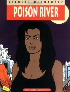 Love & Rockets Vol. 12: Poison River by Gilbert Hernandez http://www.amazon.com/dp/1560971517/ref=cm_sw_r_pi_dp_7sWuub1GK12CJ