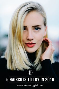 5 Haircuts to Try in 2016 #theeverygirl