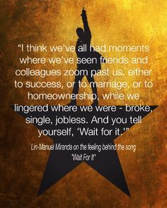 """Lin-Manuel Miranda on the feeling behind """"Wait For It"""" from the musical Hamilton.<<< This is why """"Wait for It"""" is probably my favorite song from Hamilton. Alexander Hamilton, Theatre Geek, Musical Theatre, Theater, Hamilton Lin Manuel Miranda, Lin Manuel Miranda Quotes, Aaron Burr, The Rocky Horror Picture Show, Hamilton Musical"""