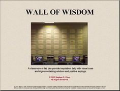 WALL of WISDOM - A Character Education Bulletin Board is a compilation of 48 sayings that complements a character education emphasis in your school. Provide inspiration daily with visual cues and signs containing wisdom and positive sayings. This resource provides a variety of sayings that are meant to be in view daily and to get students internalizing the sayings. Geared especially for middle school-aged students.    Easy to follow instructions are included for creating your WALL of WISDOM.