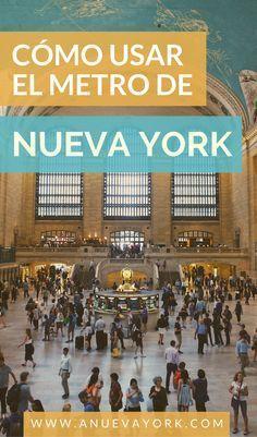 Cómo usar el metro de Nueva York. Guía fácil para que no te pierdas entre líneas, estaciones, local y express... #NuevaYork