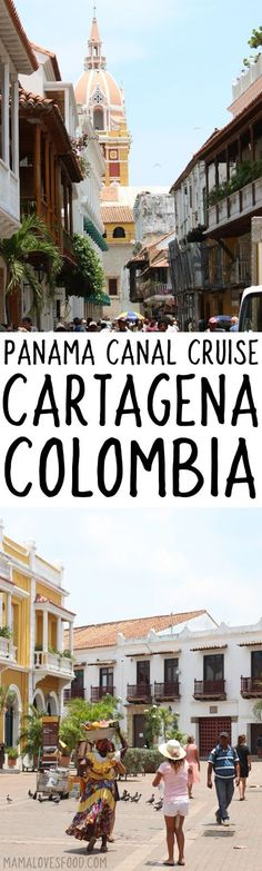 Visiting Cartagena Columbia - Ten Day Cruise through the Panama Canal