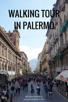 Walking tours, especially free ones are a great way to see the city and its intimate nooks. #travel #solotravel #travelItaly Walking Tour In Palermo, Sicily https://www.reginiacordell.com/walking-tour-palermo-sicily/