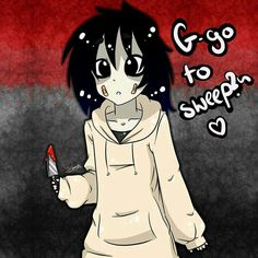 Adorable little Jeff the Killer! This Creepypasta is my obsession! Jeff The Killer, Creepy Pasta, Creepypasta Slenderman, Smiling Dogs, Scary Stories, Anime, Go To Sleep, Fangirl, Creations