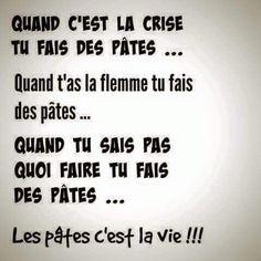 Les pâtes c'est la vie !!!