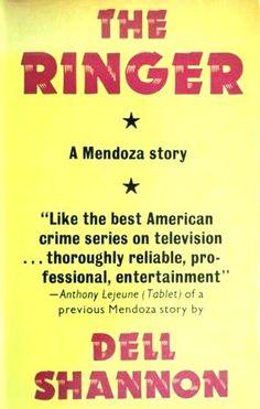 The Ringer / Dell Shannon. A Luis Mendoza mystery
