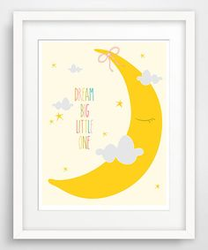 Love this 'Dream Big Little One' Giclée Print by Finny and Zook on #zulily! #zulilyfinds