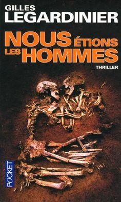 Nous étions les hommes - Gilles LEGARDINIER - Livres