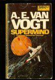Supermind by A E van Vogt