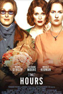 The Hours (2002): Dir. Stephen Daldry; written by Michael Cunningham (novel), David Hare (screenplay); starring Meryl Streep, Julianne Moore, Nicole Kidman.