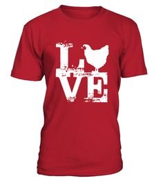 Love Chicken T Shirt Gift Tshirt