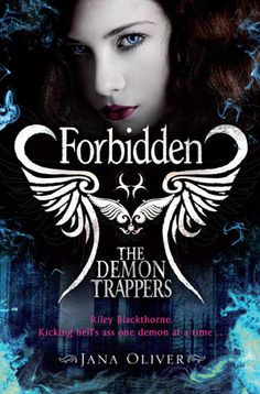 Forbidden ( The Demon Trappers #2) by Jana Oliver