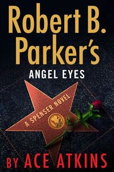 Robert B. Parkers Angel Eyes, By Ace Atkins Robert B. Read an excerpt. by Ace Atkins A Spenser Novel. In the latest thriller featuring the legendary Boston PI, Spenser heads to the City of Angels to meet old friends and new enemies in New Books, Good Books, Books To Read, John Kerry, Free Pdf Books, Angel Eyes, Penguin Books, Free Reading, Reading Online