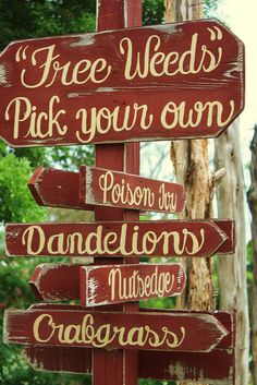 Love this garden sign - free weeds!****Follow our unique garden themed boards at www.pinterest.com/earthwormtec *****Follow us on www.facebook.com/earthwormtec for great organic gardening tips #gardensign #gardening